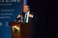 HÜSEYIN AKSOY - Eker, 'Uluslararası Diyarbakır Sempozyumu'na Katıldı