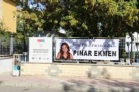 HÜSEYİN KÖROĞLU - Pınar Ekmen İçin Mevlit Okutuldu
