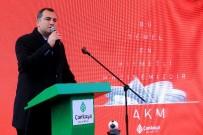 ÇANKAYA BELEDIYESI - Çankaya Belediyesi Atatürk Kültür Merkezi'nin Temeli Atıldı