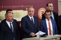 VAHDETTIN - CHP'li İnce Açıklaması 'Bizim Rotamız Başkentler Arasında Savrulan Rota Olamaz, Olmamalıdır'