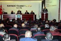 KAYSERI TICARET ODASı - KTO Kasım Ayı Meclis Toplantısı Yapıldı