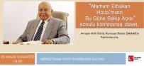 MILI GÖRÜŞ - Van'da  'Merhum Erbakan Hocamızın Bu Güne Bakışı' Konulu Konferans