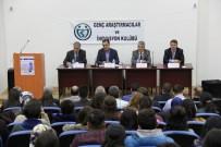 SİYASAL BİLGİLER FAKÜLTESİ - 'Siyaset Ve Yönetim Tartışmaları' Konulu Panel