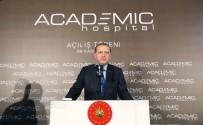 ÖZEL HASTANELER - Cumhurbaşkanı Erdoğan: Türkiye şifa merkezi olacaktır