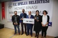 MESUT ÖZAKCAN - Efeler Belediyesi Yeni Hizmet Binası Proje Yarışması Ödül Töreni Yapıldı
