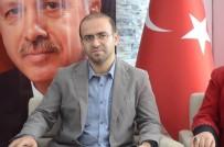 KÖTÜLÜK - Ak Parti Malatya Milletvekili Taha Özhan Açıklaması