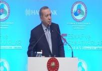 AHİLİK TEŞKİLATI - Cumhurbaşkanı Erdoğan Batı'yı Topa Tuttu