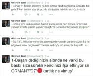SÜLEYMAN SEBA - Gökhan Saral'dan Fikret Orman'a tepki