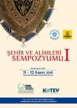 İSLAM DÜNYASI - Konya, 'Şehir Ve Alimleri Sempozyumu'Na Ev Sahipliği Yapıyor