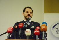 MEDENİYETLER - Enerji Ve Tabii Kaynaklar Bakanı Berat Albayrak Açıklaması