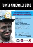 MADENCILER GÜNÜ - GMİS, Dünya Madenciler Günü Nedeniyle Etkinlik Düzenleyecek