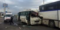 Manisa'da İşçi Servisleri Çarpıştı Açıklaması 14 Yaralı