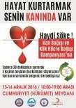 KÖK HÜCRE - Söke'de Kan Ve Kök Hücre Bağışı Kampanyası'na Çağrı