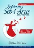 ŞEB-İ ARUS - '15 Temmuz Şehidan-I Şeb-İ Arus' Programında Şehitler Anılacak