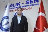 YIPRANMA PAYI - Özdemir Açıklaması 'Anestezi Teknisyenlerinin Çalışma Koşulları İyileştirilmeli'