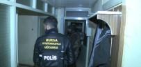 ÇÖP KUTUSU - Bursa'da 200 Polisle Şafak Vakti Uyuşturucu Operasyonu