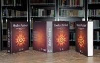 DEDE EFENDI - Büyükşehir, Mevlevi Ayinleri Kitabı Ve Albümleri'ni Kültür Hayatına Kazandırdı