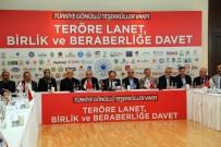 SPOR MÜSABAKASI - Türkiye Gönüllü Teşekküller Vakfı 'Teröre Lanet, Birlik Ve Beraberliğe Davet'