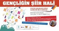 'Uluslararası Genç Şairler Buluşması' Başlıyor