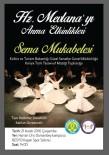 ŞEB-İ ARUS - Konya Türk Tasavvuf Müziği Topluluğu Şanlıurfa'ya Geliyor