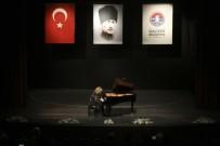 TÜRKAN SAYLAN - Ünlü Piyano Virtüozü TSKM'de Sahne Aldı