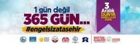 ANADOLU YAKASI - Ataşehir Belediyesi Engelliler Günü'nde Farklı Bir Projeyi Hayata Geçiriyor