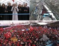 SUİKAST GİRİŞİMİ - Türkiye Bir Dev Projeyi Daha Hizmete Soktu