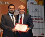 AÇIKÖĞRETİM FAKÜLTESİ - Rektör Gündoğan, Konya'da Açıköğretim Sisteminin Başarılı Öğrencileriyle Bir Araya Geldi