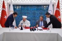 MEHMET GÖRMEZ - Diyanet İşleri Başkanlığı İle AFAD Arasında İşbirliği Protokolü İmzalandı