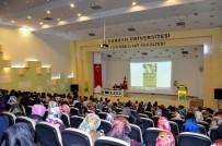 SIVIL TOPLUM KURULUŞLARı BIRLIĞI - Harran Üniversitesinde İslam Dünyasına Neler Oluyor Konferansı