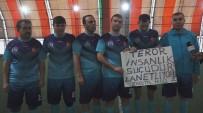 Belediye Futbol Turnuvasında Terör Protestosu