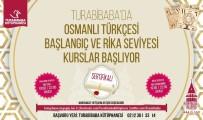 OSMANLıCA - Beyoğlu'nda Osmanlıca Kursu İçin Kayıtlar Başladı