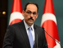 İBRAHİM KALIN - İbrahim Kalın'dan '700 DEAŞ'lı canlı bomba' açıklaması