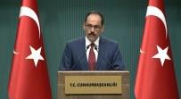 15 TEMMUZ DARBESİ - 'PKK'nın Oraya Konuşlanmasına Asla İzin Vermeyeceğiz'