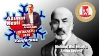 ASıMıN NESLI - Bilecik'te Mehmet Akif Ersoy Anılacak