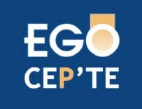 ANDROİD - 'EGO Cepte' kullanıcısı 2 milyonu aştı