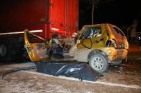 METRO İSTASYONU - Otomobil Tırın Altına Girdi Açıklaması 1 Ölü