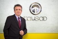 ARAÇ SAYISI - TAYSAD 2017 Hedeflerini Açıkladı