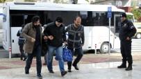 ALAADDIN KEYKUBAT - Alanya'da FETÖ'den Gözaltına Alınan 26 Şüpheli Adliyeye Sevk Edildi