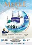 YILBAŞI ÇEKİLİŞİ - Anadolu Gençlik Derneği'nden Mekke'nin Fethi Programı