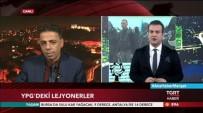 ÖZGÜR SURİYE - Gaziantepli Gazeteci Mehmet Hanifi Kılıç Açıklaması 'PYD İçerisinde 3 Bin Savaşçı Var'