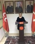 KURTULUŞ SAVAŞı - MHP Kadın Kolları Başkanı  Serap Şule Kalın Açıklaması