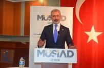 AVRUPALı - MÜSİAD Genel Başkan Yardımcısı Tosyalı Açıklaması 'Türkiye'nin Gücünü Net Bir Şekilde Görüyoruz'