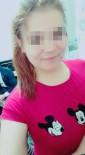 GARIBAN - İzmir'de Genç Kız Yatağından Bilekleri Kesilerek Kaçırıldı