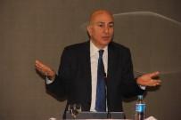 KAPITALIST - Türkiye Ve Dünya Ekonomisi Gaziantep'te Ele Alındı