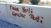 ÖLÜMLÜ - Ödemiş'teki Bariyerlere 'Çirkin Yazılar' Tepki Çekti