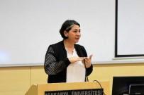 İŞİTME ENGELLİLER - SAÜ'de İşaret Dili Konuşuldu