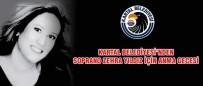 MIMAR SINAN ÜNIVERSITESI - Kartal Belediyesi'nde Soprano Zehra Yıldız İçin Anma Gecesi