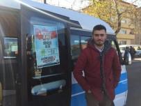 ŞAHIT - Sakaryalı Minibüsçüler 'Doları Boz Oyunu Boz' Eylemi Yaptı