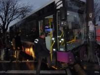 YENIDOĞAN - İstanbul'da Belediye Otobüsü Dehşeti Açıklaması 4 Yaralı